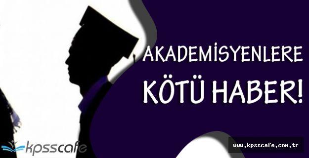 Akademisyenlerin Açığa Alma Kararları Artacak!