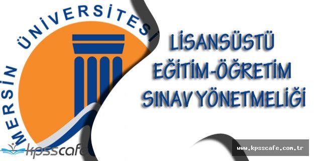 Mersin Üniversitesi Lisansüstü Eğitim Öğretim Yönetmeliği Yayımlandı!