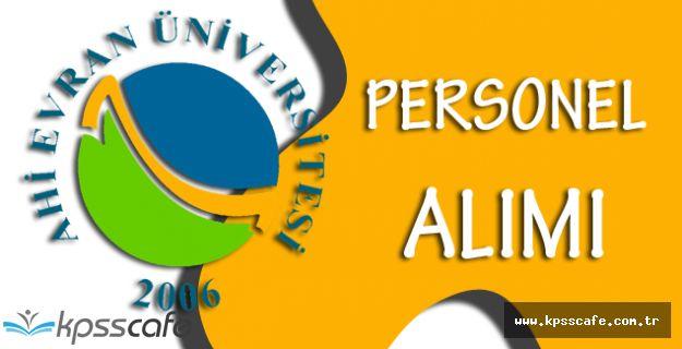 Ahi Evran Üniversitesi Personel Alımı Yapıyor!