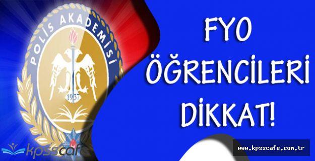 Polis Akademisi'nden FYO Öğrencilerine Dair Önemli Duyuru!