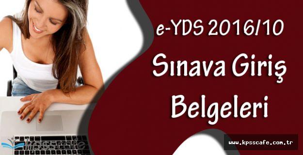e-YDS 2016/10 Sınava Giriş Belgeleri Yayımlandı!