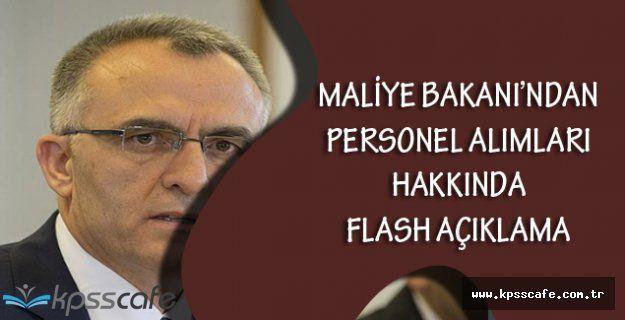 Maliye Bakanı'ndan Memur Alımları Hakkında Flash Açıklama