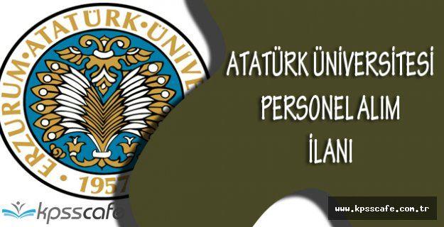 Atatürk Üniversitesi Personel Alım İlanı