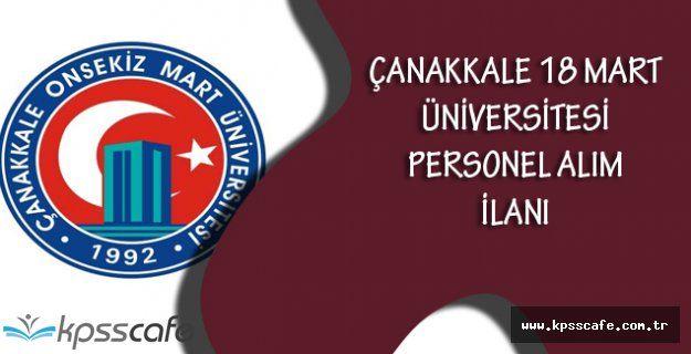 Çanakkale 18 Mart Üniversitesi Personel Alım İlanı