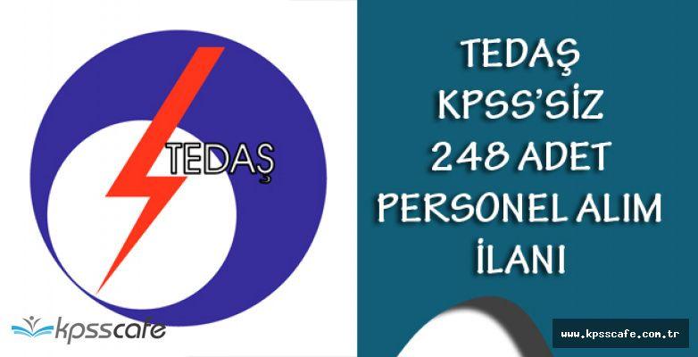 TEDAŞ KPSS'siz 248 Adet Personel Alım İlanı