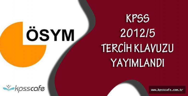 KPSS 2012/5 Tercih Klavuzu Yayımlandı