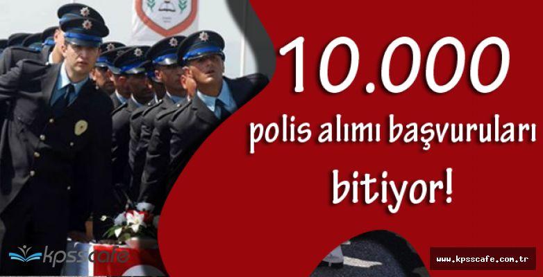 Emniyet Genel Müdürlüğü Kpss'siz 10.000 Polis Alımı Başvurularında Son Gün!