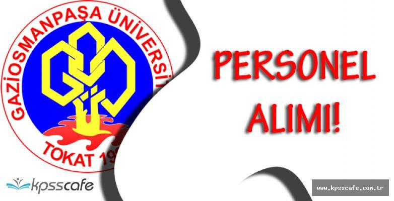 Gaziosmanpaşa Üniversitesi Personel Alımı Yapacak!