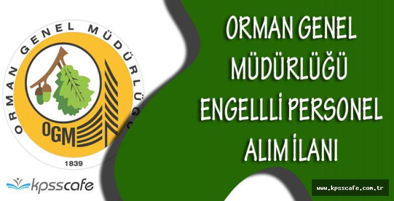 Orman Genel Müdürlüğü Engelli Personel Alımı Yapacak