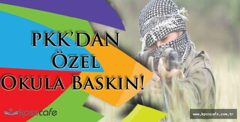 PKK Özel Okula Baskın Yaptı!