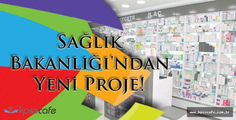 Sağlık Bakanlığı'ndan Yeni Proje, Yeni Dönem!