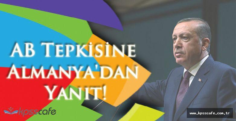 Erdoğan'ın AB Tepkisine Almanya'dan Yanıt!