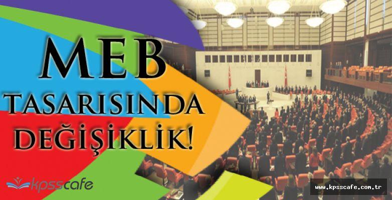 Milli Eğitim Bakanlığı Tasarısına Büyük Düzenleme!