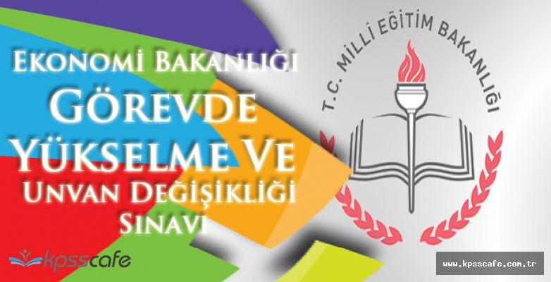 Ekonomi Bakanlığı Personel Dairesi Başkanlığı Görevde Yükselme Ve Unvan Değişikliği Sınavı Giriş Belgeleri Yayımlandı!