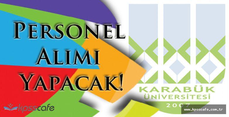 Karabük Üniversitesi Personel Alımı Yapacak!