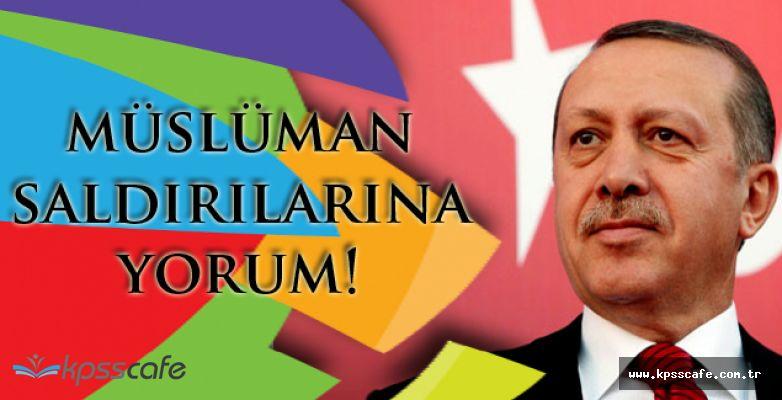 Erdoğan Açıkladı! ''2001'den Beri Müslümanlara yönelik 416 saldırı gerçekleşti''