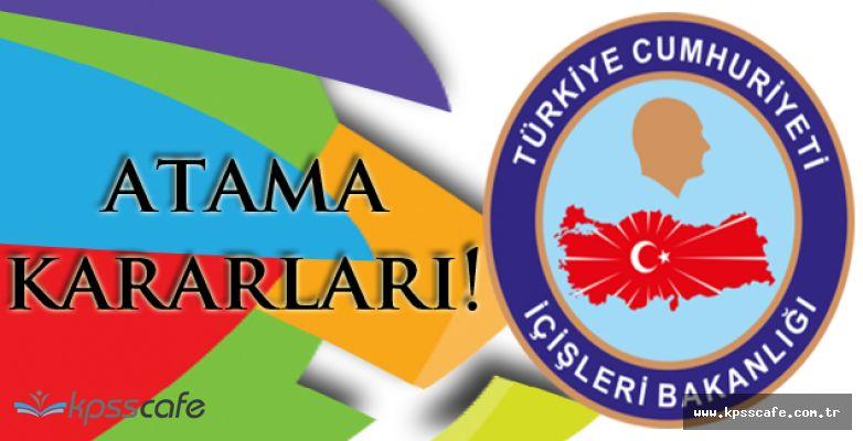 İçişleri Bakanlığı Atama Kararnamesi Resmi Gazete'de!