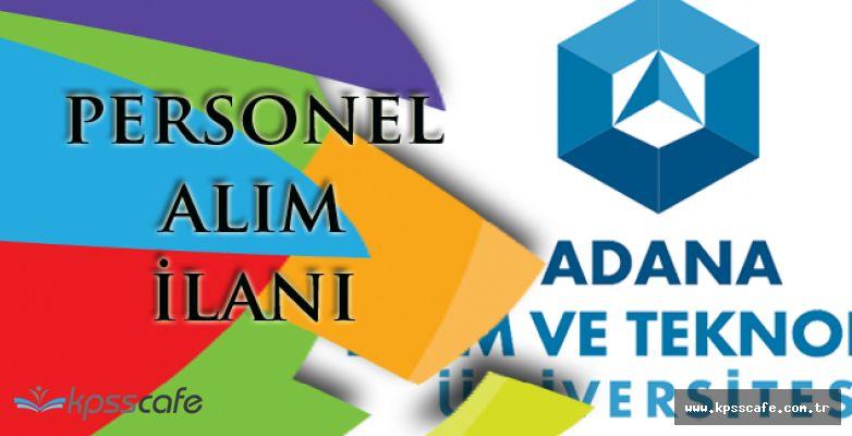 Adana Bilim ve Teknoloji Üniversitesi Personel Alım İlanı