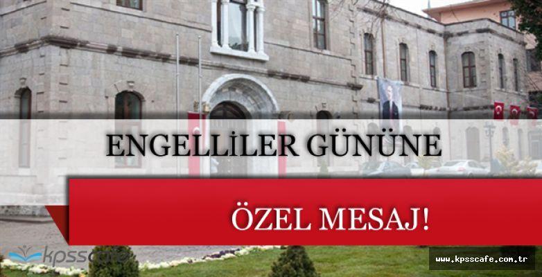 Ankara Valiliği'nden 3 Aralık Engelliler Günü Mesajı!