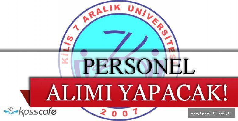 Kilis 7 Aralık Üniversitesi Personel Alımı Yapacak!