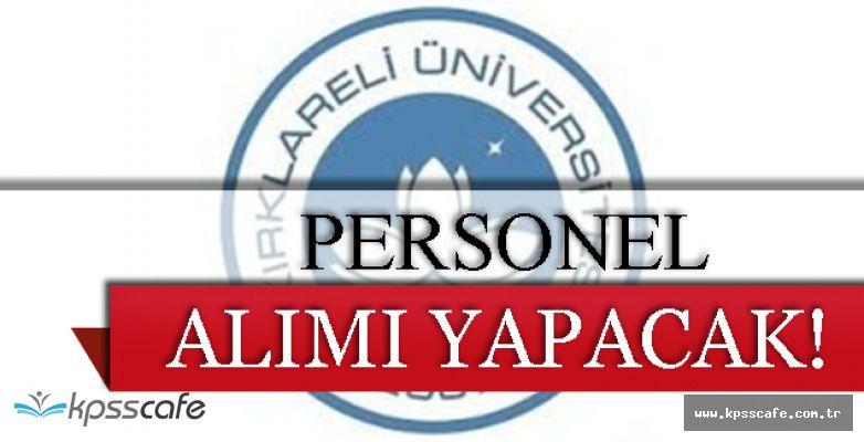 Kırklareli Üniversitesi Personel Alımı Yapacak!