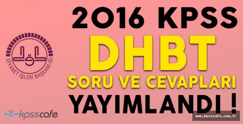 2016 KPSS DHBT Sınavı Soru ve Cevapları Yayımlandı