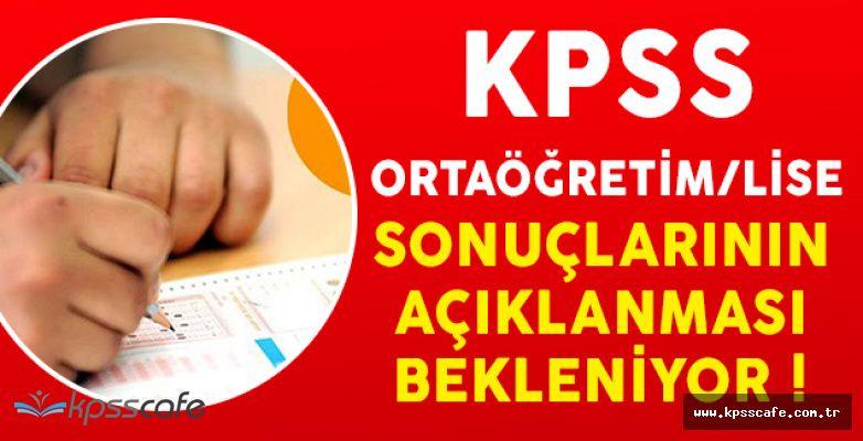 KPSS Ortaöğretim/Lise Sonuçlarının Açıklanması Bekleniyor (Gözler ÖSYM' de)