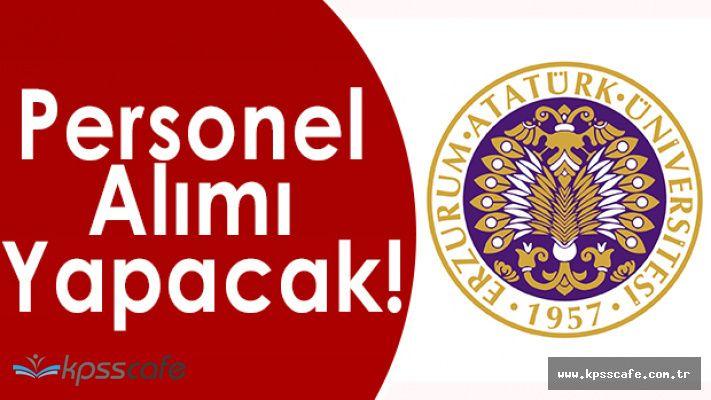 Atatürk Üniversitesi Personel Alımı Yapacak!