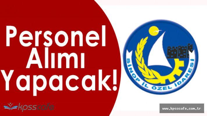 Sinop İl Özel İdaresi Personel Alacak!