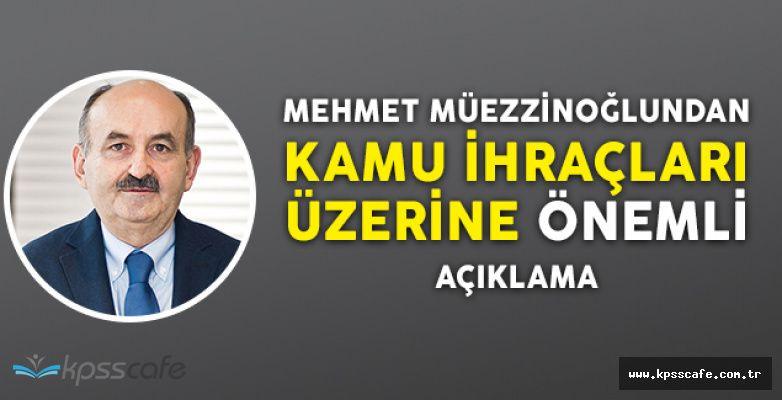 Çalışma Bakanından Kamu İhraçları Hakkında Önemli Açıklama