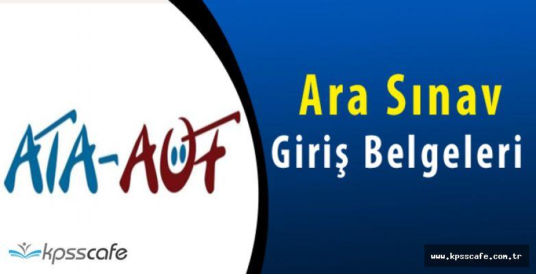 ATA AÖF Ara Sınav Giriş Belgeleri Yayımlandı!