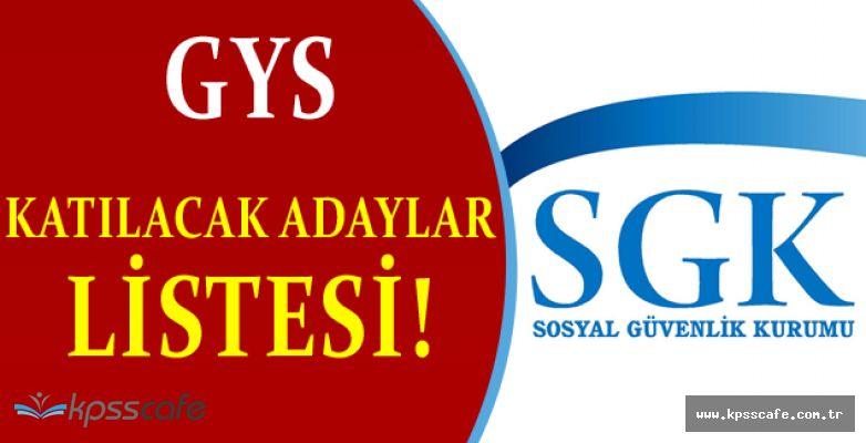 Sosyal Güvenlik Kurumu GYS Listesi Açıklandı!