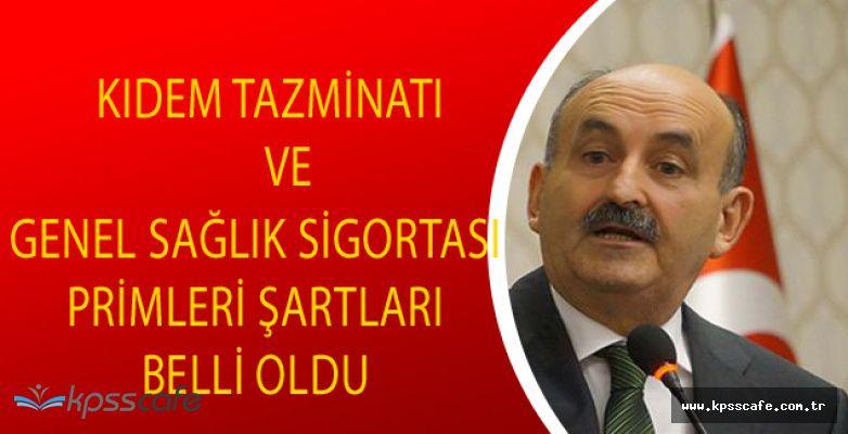 Çalışma Bakanı Mehmet Müezzinoğlu : Kıdem Tazminatında Önemli Değişikliğe Gidiyoruz!