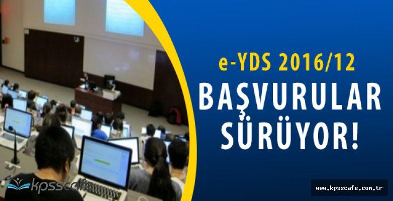 e-YDS 2016/12 Başvuruları Devam Ediyor! (e-YDS 2016/12 Başvuru Kılavuzu)