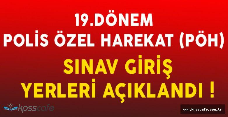 19. Dönem POMEM Polis Özel Harekat (PÖH) Sınav Giriş Belgeleri Yayımlandı!