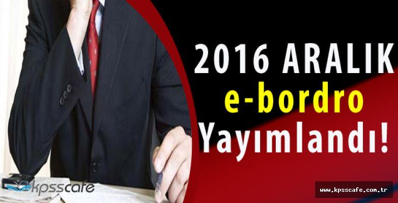 2016'nın Son Memur e-bordrosu Yayımlandı