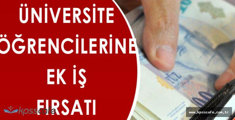 Üniversite Öğrencilerine 1300 TL Maaşlı İş İmkanı