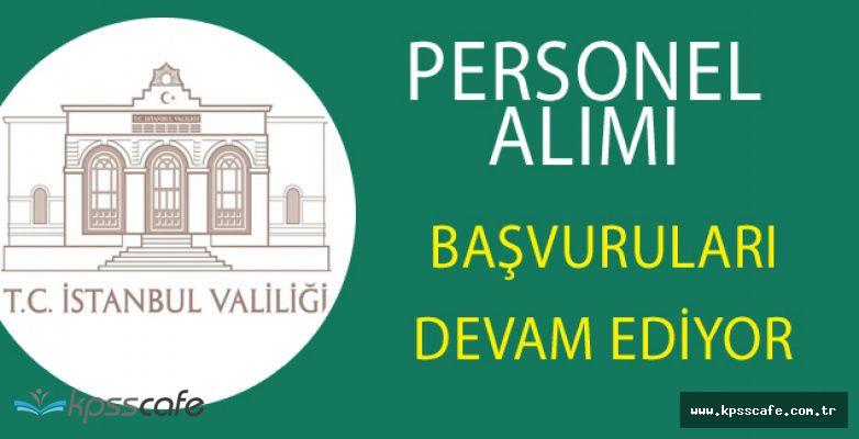 İstanbul Valiliği 52 Vekil Personel Alımı Başvuruları Devam Ediyor