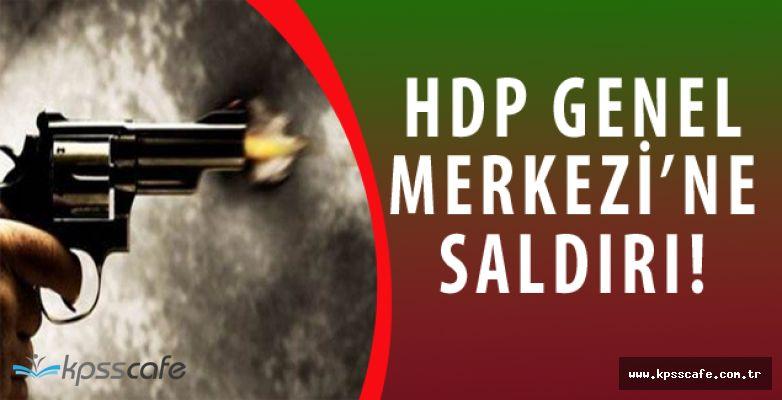 HDP Genel Merkezi'ne Silahlı Saldırı Düzenlendi