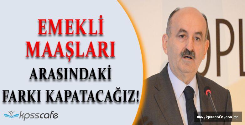 Çalışma Bakanı Müezzinoğlu'ndan Emekli Maaşı Açıklaması; Aradaki Farkı Kapatıyoruz