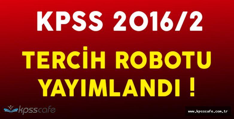 Flaş: KPSS 2016/2 Tercih Robotu Adayların Kullanımına Açıldı!