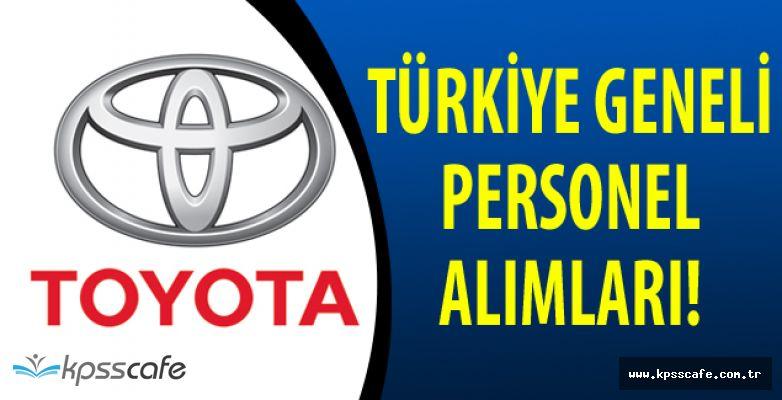 TOYOTA Türkiye Geneli Çok Sayıda Personel Alımı Yapacak