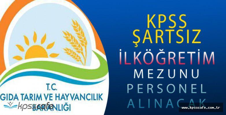 Gıda,Tarım ve Hayvancılık Bakanlığı KPSS Şartsız Personel Alımı Başvurularında Sona Yaklaşıldı
