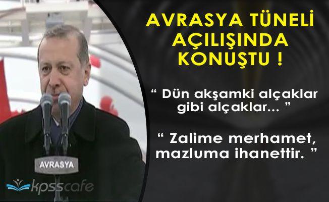 """Cumhurbaşkanı Erdoğan: """" Dün akşamki gibi alçaklar... """""""