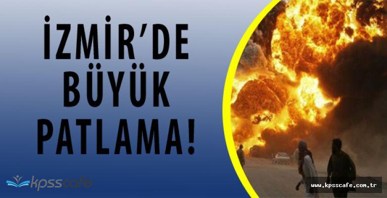 SON DAKİKA! İzmir'de Patlama!