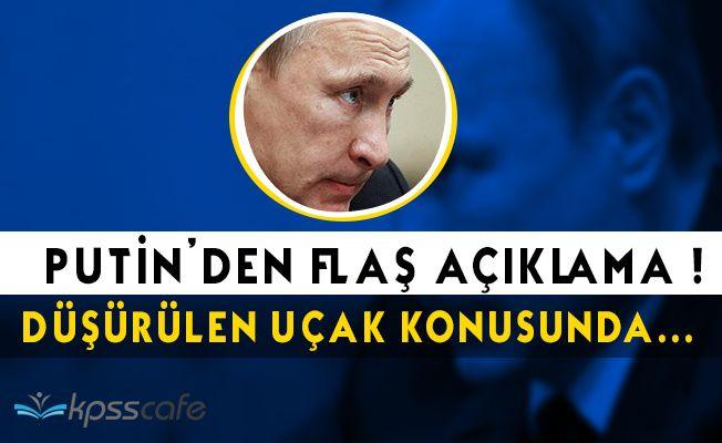 Putin'den Flaş Açıklama: Düşürülen Uçak Konusu