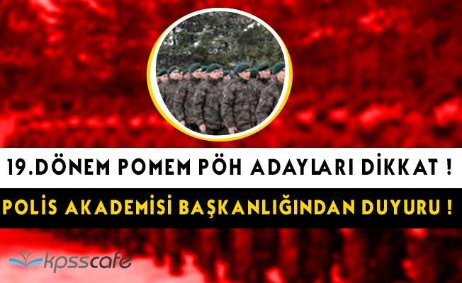 19.Dönem PÖH Adayları Dikkat: Polis Akademisi Başkanlığından Duyuru!