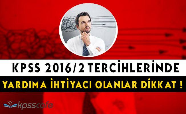 Memur Adaylarına Önemli Uyarı: KPSS 2016/2 Tercihleri Rehberlik ve Bilgilendirme