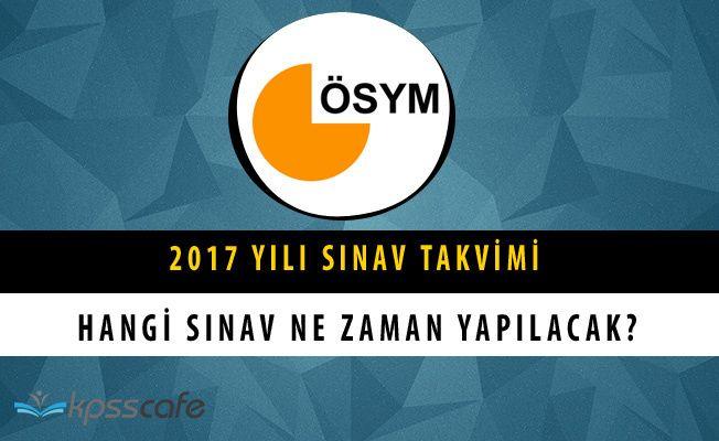 ÖSYM 2017 Yılı Sınav Takvimi Yayımlandı