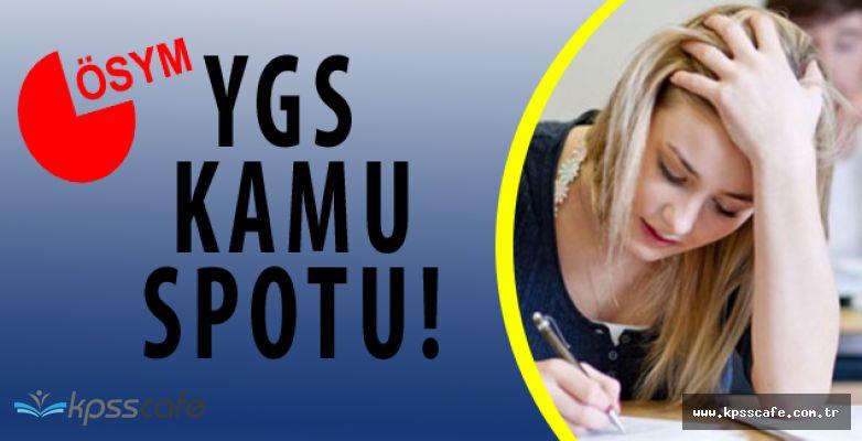 YGS Adayları İçin Kamu Spotu Hazırlandı! Yükseköğretime Geçiş Sınavı Hakkında Herşey